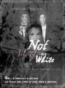Not Black or White